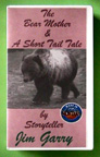 THE BEAR MOTHER & A SHORT TAIL TALE