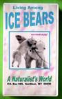 LIVING AMONG ICE BEARS